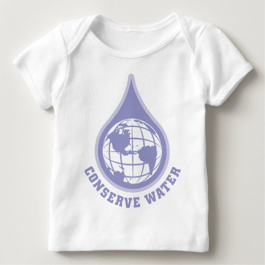 Conserve Water Baby T-Shirt