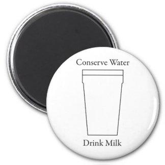 Conserve Water Drink MILK 2 Inch Round Magnet