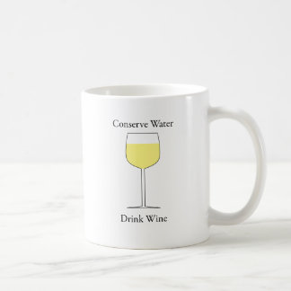 Conserve Water Drink Wine Classic White Coffee Mug