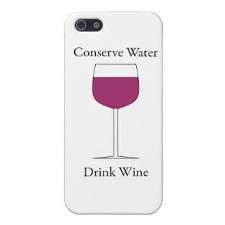 Conserve Water Drink Wine Cover For iPhone SE/5/5s
