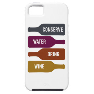 Conserve Water Drink Wine iPhone SE/5/5s Case