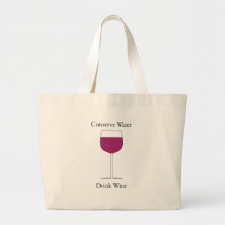 Conserve Water Drink Wine Jumbo Tote Bag