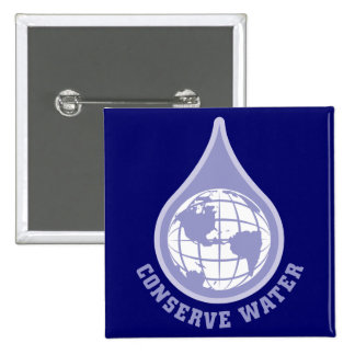 Conserve Water Pinback Button