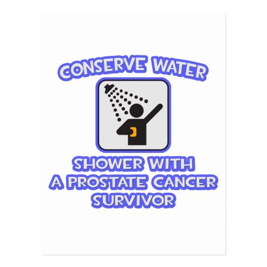 Conserve Water .. Shower .. Prostate Cancer Surviv Postcard