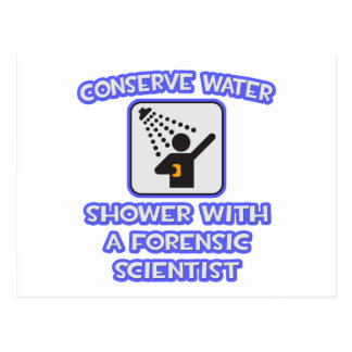 Conserve Water .. Shower w Forensic Scientist Postcard
