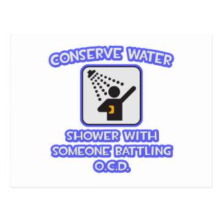 Conserve Water .. Shower w Someone Battling OCD Postcard