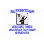 Conserve Water .. Shower w Someone .. Psoriasis Postcard