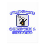 Conserve Water .. Shower With a Firefighter Postcards