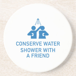 Conserve Water Shower With A Friend Coaster