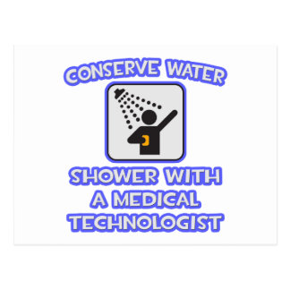 Conserve Water .. Shower With a Med Tech Postcard