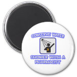 Conserve Water .. Shower With a Pharmacist 2 Inch Round Magnet
