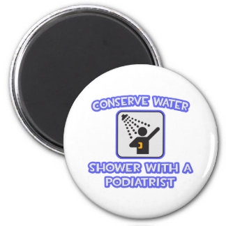 Conserve Water Shower With a Podiatrist Fridge Magnets