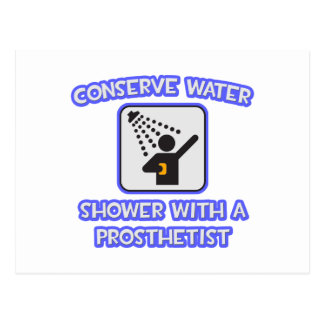 Conserve Water .. Shower With a Prosthetist Postcard