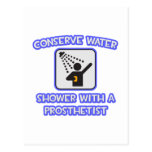 Conserve Water .. Shower With a Prosthetist Postcards