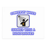 Conserve Water .. Shower With a Radiographer Post Card