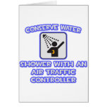 Conserve Water .. Shower With Air Traffic Controll Card