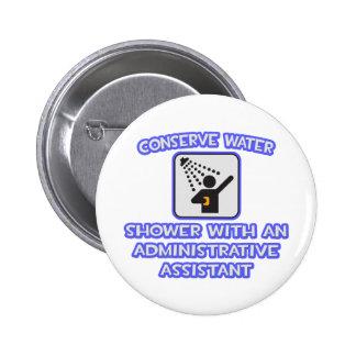 Conserve Water .. Shower With an Admin Asst Button