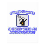 Conserve Water .. Shower With an Archaeologist Post Card