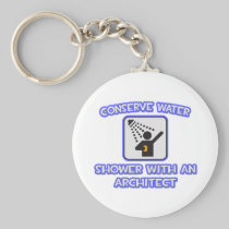 Conserve Water .. Shower With an Architect Basic Round Button Keychain