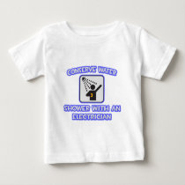 Conserve Water .. Shower With an Electrician T Shirts