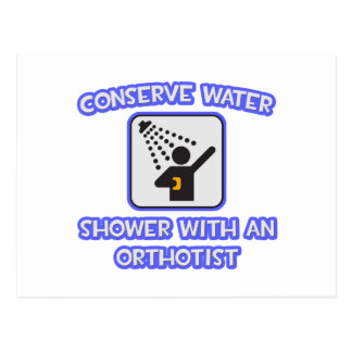 Conserve Water .. Shower With an Orthotist Postcard