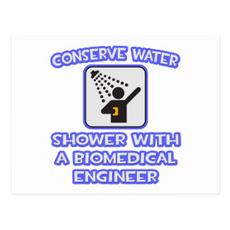 Conserve Water .. Shower With Biomedical Engineer Postcards