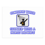 Conserve Water .. Shower With Nurse Midwife Post Cards