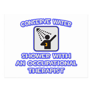 Conserve Water .. Shower With Occ Therapist Postcard