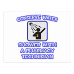 Conserve Water .. Shower With Pharmacy Tech Post Card