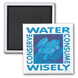 Conserve Water - Use Wisely 2 Inch Square Magnet