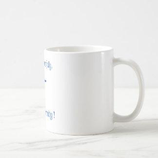 Consider carefully your eternity coffee mug