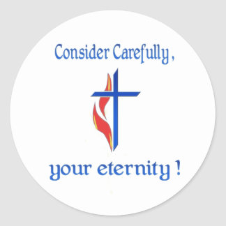 Consider carefully your eternity round sticker