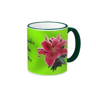 CONSIDER THE LILIES-MUG RINGER COFFEE MUG