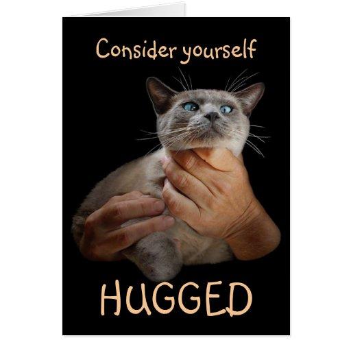 Consider yourself hugged card