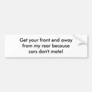 Consiga a su awayfrom de la parte frontal mis beca pegatina para auto