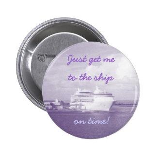 Consiga al botón de la nave pin redondo de 2 pulgadas