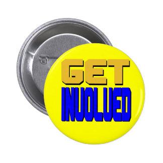 Consiga el botón implicado (el amarillo representa pin redondo de 2 pulgadas