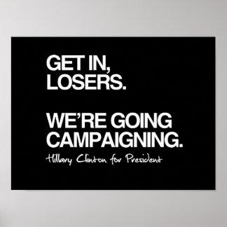 Consiga en los perdedores - Hillary para el Póster