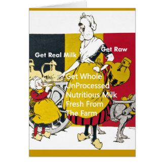 Consiga la leche real - consiga crudo tarjeta de felicitación