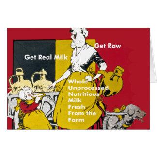 Consiga la leche real consiguen el poster crudo tarjeta de felicitación