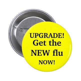 Consiga la NUEVA gripe Pin