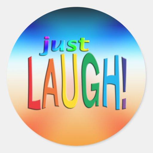 ¡Consiga la risa inspirada del ~ apenas! Etiquetas Redondas