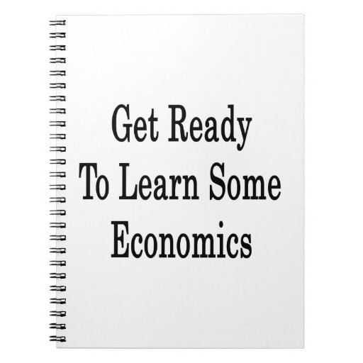 Consiga listo para aprender una cierta economía libros de apuntes
