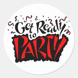 Consiga listo para ir de fiesta pegatina redonda