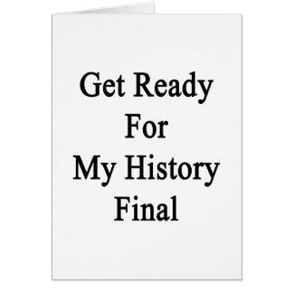 Consiga listo para mi final de la historia tarjetón