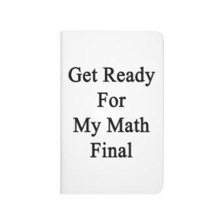 Consiga listo para mi final de la matemáticas cuadernos