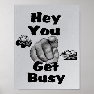 Consiga ocupado - escuela póster