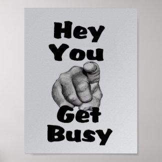 Consiga ocupado póster