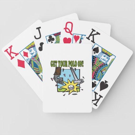 Consiga su polo encendido cartas de juego
