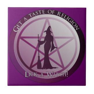 """""""Consiga un gusto de la religión, lamen teja de"""